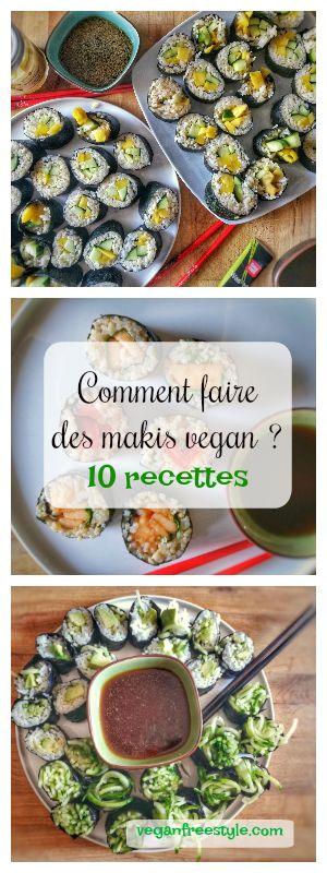 10 recettes de makis vegan pour l'été - Comment faire des makis ? Tuto + recettes variées  http://www.veganfreestyle.com/makis-aux-fruits-dete/