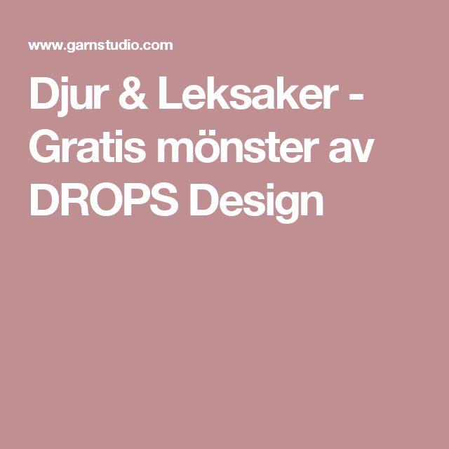 Djur & Leksaker - Gratis mönster av DROPS Design