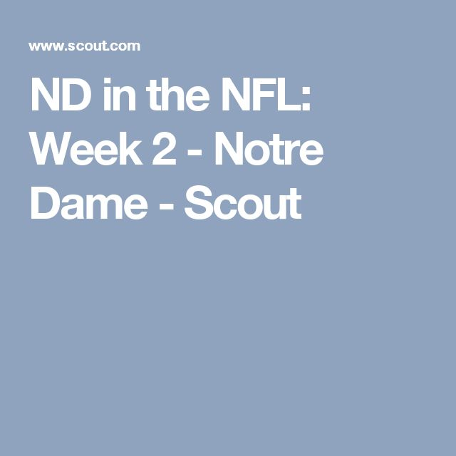 ND in the NFL: Week 2 - Notre Dame - Scout