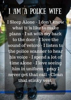 I love being a police wife!