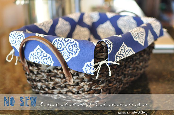 No Sew Basket Liners - two fabric rectangles placed inside a basket (absolute genius)!