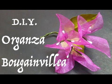 D.I.Y. Organza Bougainvillea   MyInDulzens - YouTube