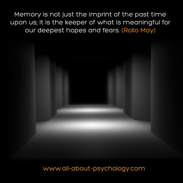 Great quote on memory by existential psychologist Rollo May #psychology #PsychologyQuotes #RolloMay