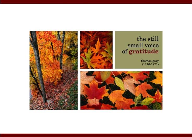 The still small voice of gratitude.  Thanksgiving 2005.  http://esacompany.com/image/TGCards/TGCPin2005.jpg