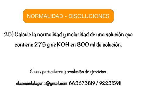 Ejercicio 25 propuesto de Normalidad. Disoluciones Químicas.