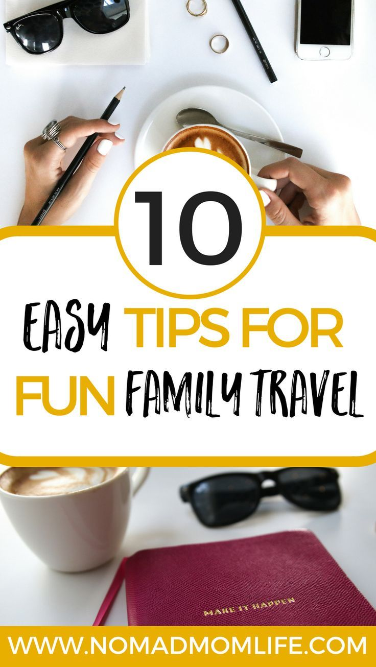 These 10 easy tips for fun family travel are for parents who want simple hacks to keep their kids happy while allowing them to see the world and make family memories.
