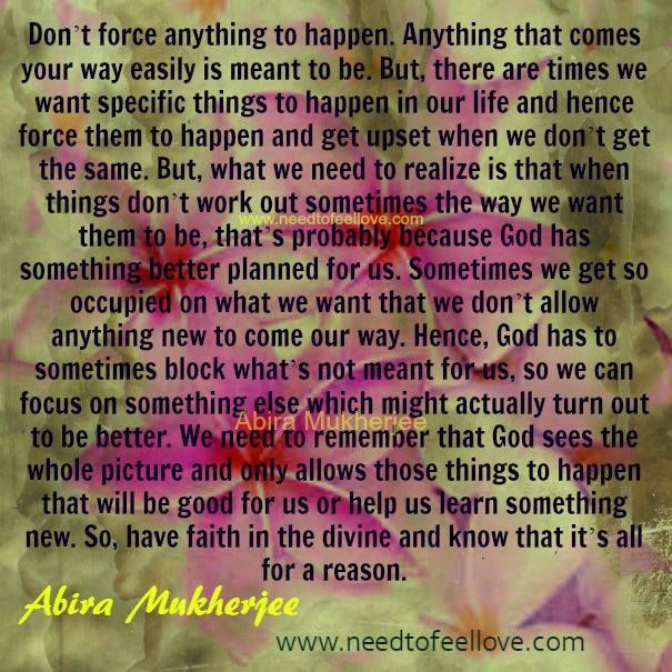 Don't force anything to happen