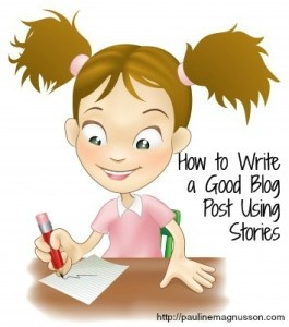 How to Write a Good Blog Post Using Stories