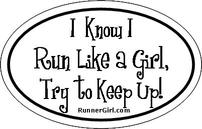 :-): Thoughts Of You, Girls Generation, Home Gym Girls, Girls Tried, Girls Running Quotes, Bumper Stickers, Girls Yeah, Running Shirts, Runners Girls