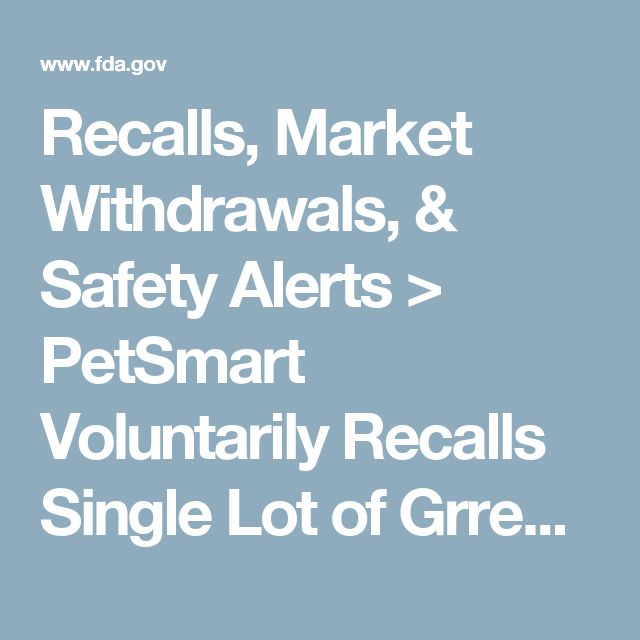 Recalls, Market Withdrawals, & Safety Alerts > PetSmart Voluntarily Recalls Single Lot of Grreat Choice® Canned Dog Food Due to Possible Health Risk