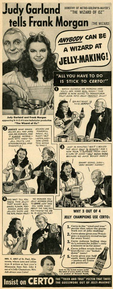 The Wizard of Oz ~ Judy Garland and Frank Morgan in Certo brand pectin ad (c.1939)
