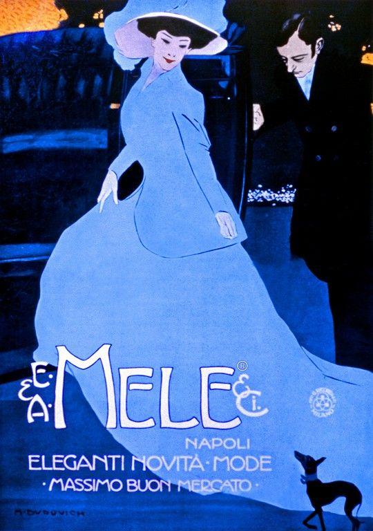 Marcello Dudovich: Mele fashion store, Naples - Elegant new products - Fashions - Maximum down market (1908)