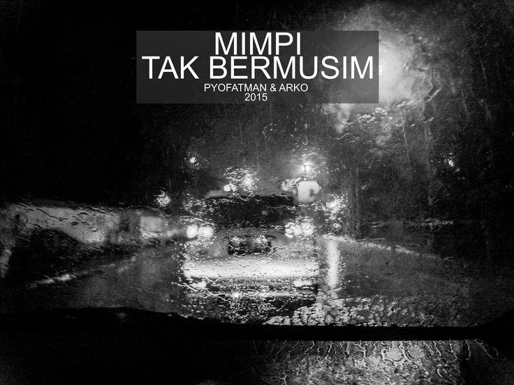 PYOFATMAN & ARKO   MIMPI TAK BERMUSIM (OFFICIAL) (PHOTO by Jimmi Mahardikka) https://youtu.be/tQwKDvwF-sY  Arko adalah seorang pendamping di SMA PL Van Lith Muntilan, sudah memainkan alat musik gitar sejak kelas 2 SD. Pyofatman seorang penulis yang tinggal di Yogyakarta. Aktivitas keseharian banyak dalam dunia seni.  keduanya kemudian membuat mini album berjudul Mencari Pelangi. Album tersebut berisi 3 lagu andalan.  Dalam album ini Pyofatman & Arko memainkkan lagu-lagu akustik dengan lirik…