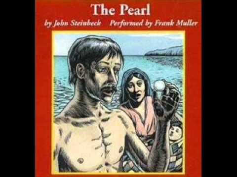 the symbol of the pearl in the novel the pearl by john steinbeck Steinbeck wrote that he created the story of the pearl to address the themes of human greed, materialism, and the inherent worth of a thing [3] the fleming & john song  the pearl  was based on this story.