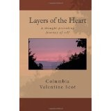 Layers of the Heart (Paperback)By Columbia Valentine Scot