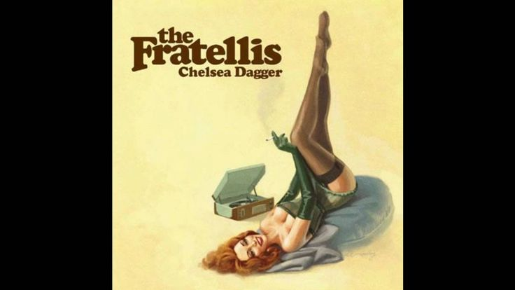 the Fratellis - Chelsea Dagger --- let's start this Friday with the right sound :-)