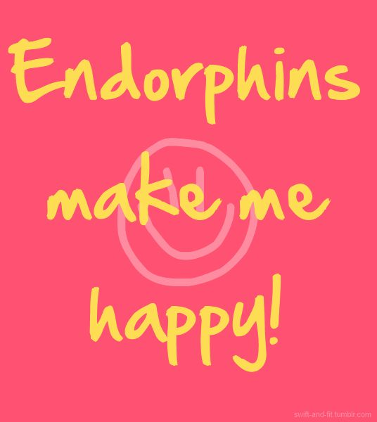Endorphins- especially after intervals! And the when the nausea subsides. :)