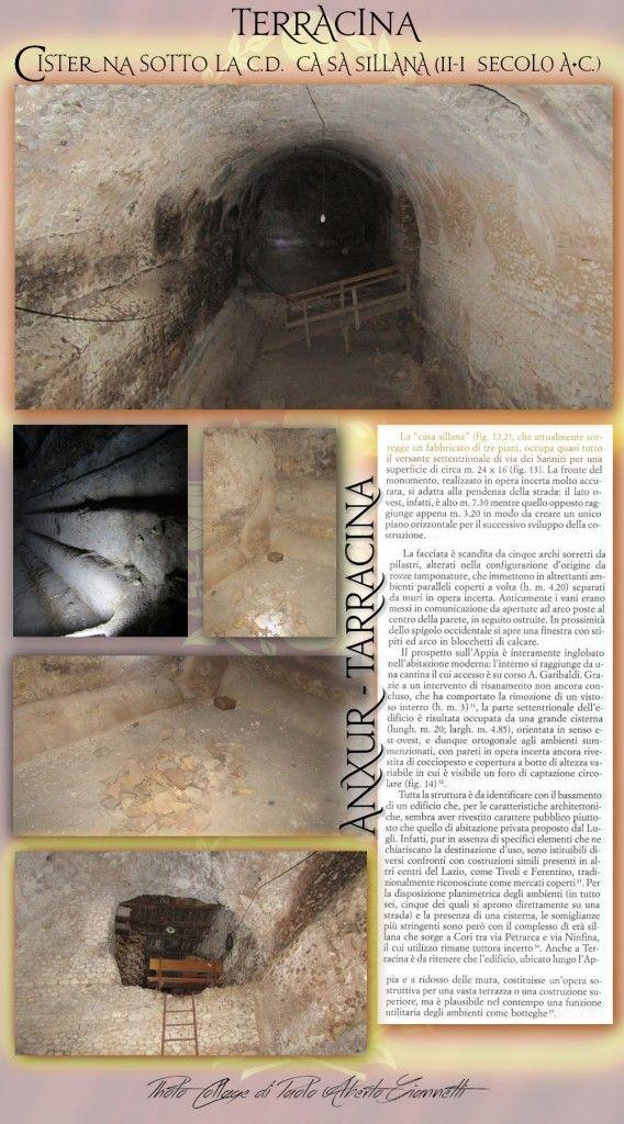 Terracina - Roman cistern under the so-called House of Sulla (II-I century. B.C.) '. .... Terracina - Cisterna romana sotto la cosidetta Casa sillana (II-I sec. a.C)'.  Rif. bibl. : N. Cassieri – P.C. Innico, 'Ritrovamenti lungo la Via Appia da Mesa di Pontina a Terracina', in 'Lazio e Sabina 4', Roma, 2007