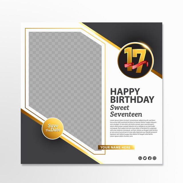 عيد ميلاد سعيد الحلو سبعة عشر الذهب وسائل الاعلام الاجتماعية لافتة Promotio Social Media Banner Social Media Icons Birthday Icon