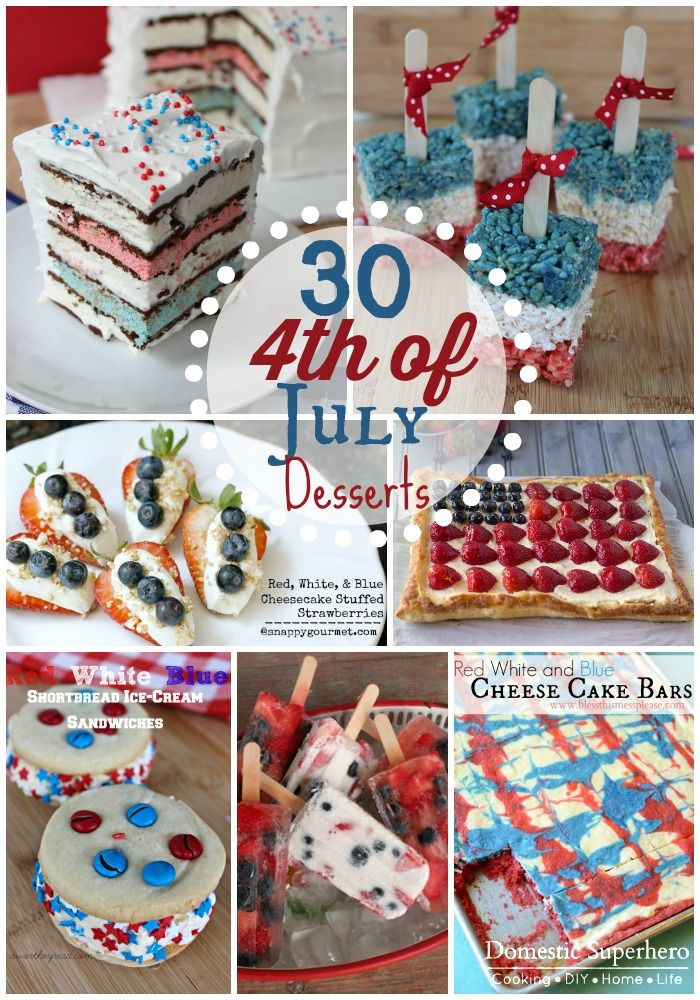 30 Fabulous 4th of July Dessert Recipes!!