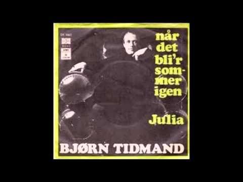 Bjørn Tidmand — Når Det Bli'r Sommer Igen