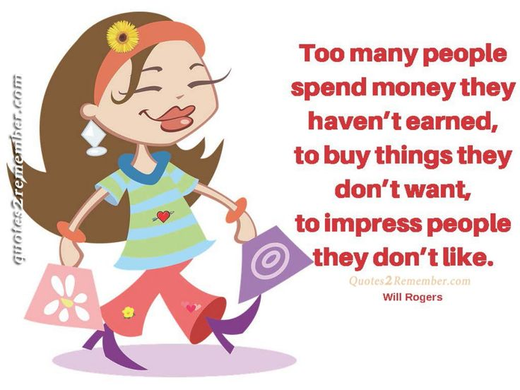 Too many people spend money… – Quotes 2 Remember