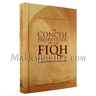 The Concise Prestation of the Fiqh of the Sunnah and the Noble Book (Hardcover)