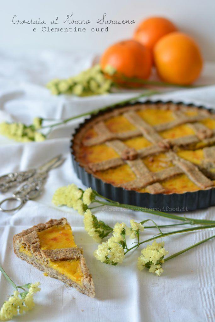 Crostata di frolla al grano saraceno con Clementine Curd