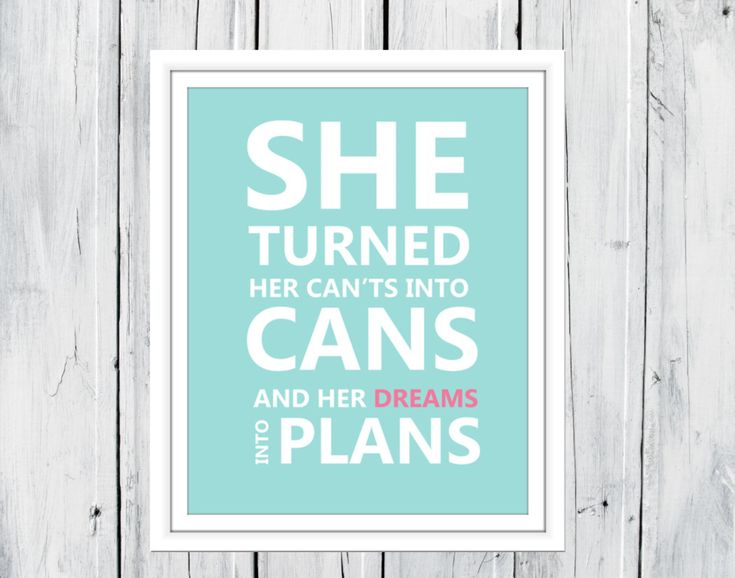 She Turned her Can'ts into Cans Print Teen Girl by TheEducatedOwl, $10.00
