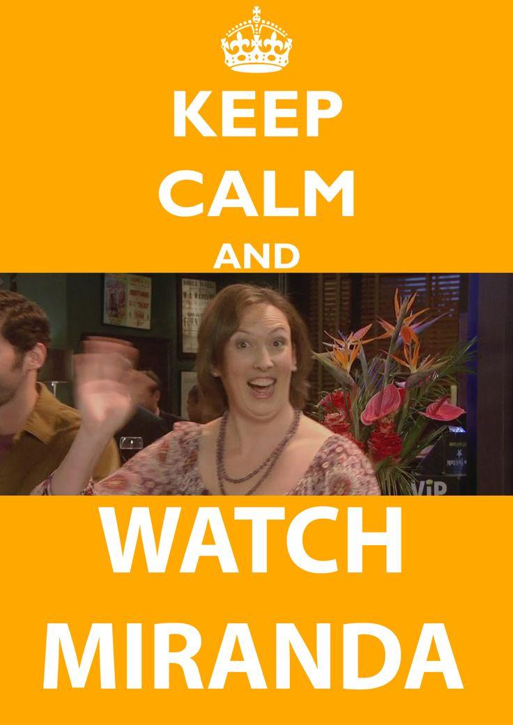 Miranda Hart oh ya defiantly do keep calm