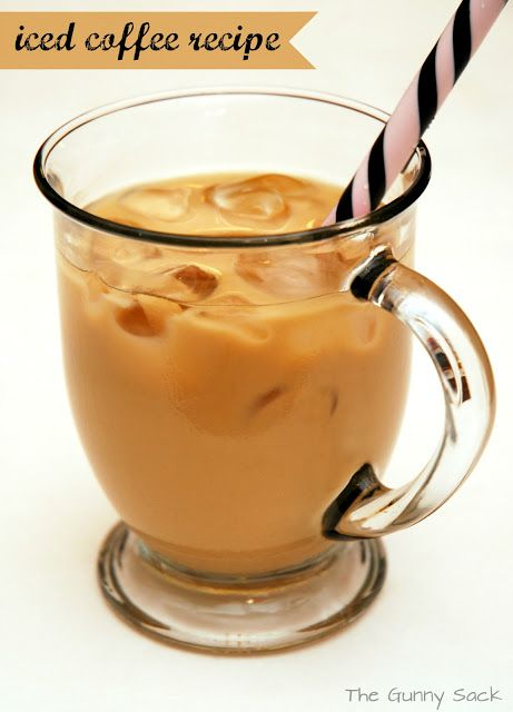 How To Make Iced Coffee At Home - The Gunny Sack
