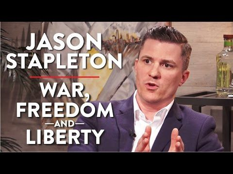 Jason Stapleton on War, Freedom, and Liberty (Pt. 1 of 2) - YouTube