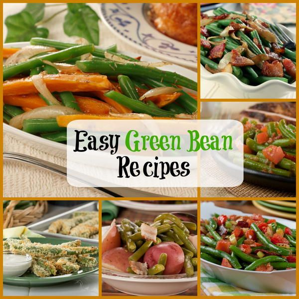Easy Green Bean Recipes: 10 Unforgettable Recipes for Green Beans | MrFood.com