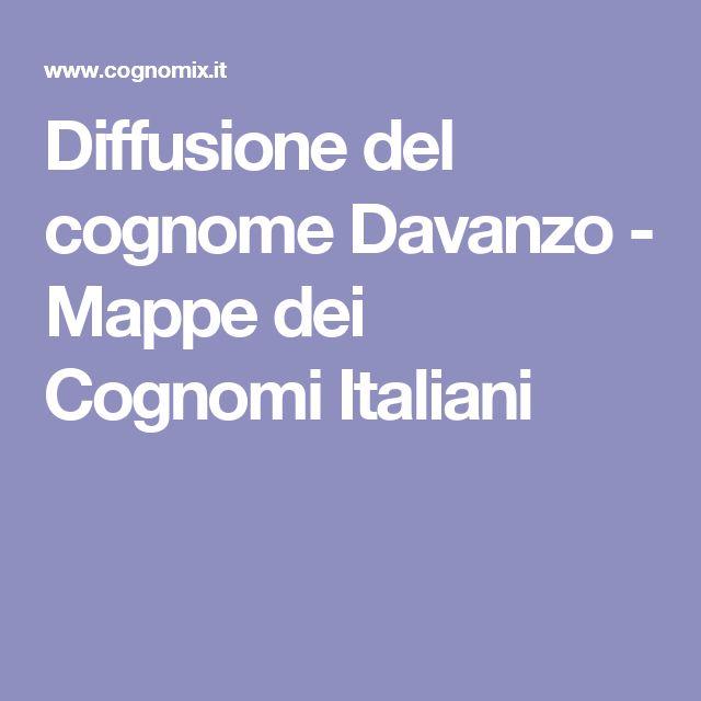 Diffusione del cognome Davanzo - Mappe dei Cognomi Italiani