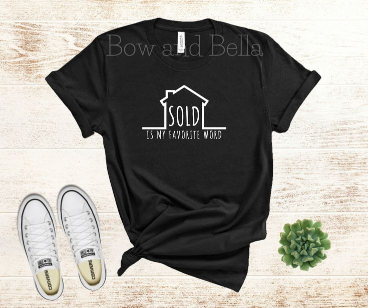 Realtor Unisex Shirt – SOLD is my favorite word – Real Estate Agent Shirt – Real Estate Referrals – Realtor Gift – Real Estate agent Gift