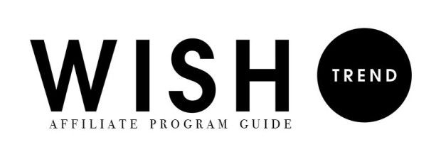WISHTREND AFFILIATE PROGRAM GUIDE As a company, we believe that you all deserve a treat for your customs and for continuing to use our services. We are here to introduce you to beauty brands that will suit your needs and become a solution to any skin problems. But most of all, we are here to give a little something back and our affiliate program, where you can earn between 4-10% commission, is our way of doing so.  > http://www.wishtrend.com/glam/wishtrend-affiliate-program-guide/