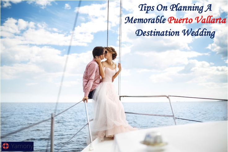 Tips On Planning A Memorable Puerto Vallarta Destination Wedding  #Weddingcharterspuertovallarta, #luxuriousboatcharter #boatcharters #puertovallarta #yachtcharters #charters