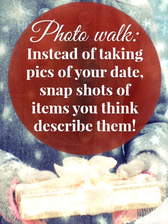 #Christmas photo walk #date idea. Take photos of things (e.g., ornament, tree, lights?) that describe your date, then share your shots over hot chocolate :)