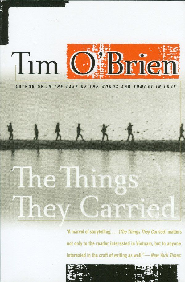 The things they carried by Tim Obrien