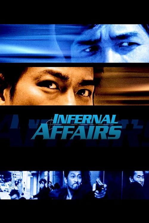 Watch Infernal Affairs (2002) Full MovieS Online Free