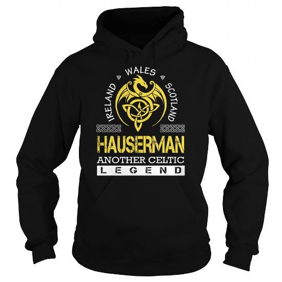 I Love HAUSERMAN Legend - HAUSERMAN Last Name, Surname T-Shirt Shirts & Tees