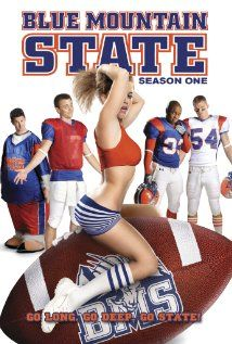 Blue Mountain State - you will love it!