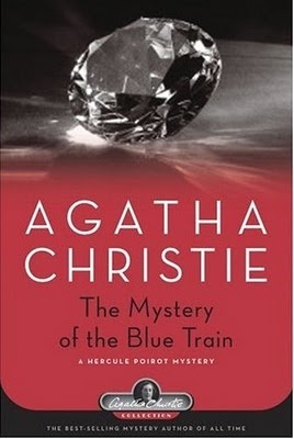 The Mystery of the Blue Train by Agatha Christie. If you like mystery, you'll love Agatha Christie!