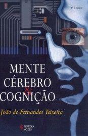 Baixar Livro mente, cerebro e cognicao - Joao de Fernandes Teixeira em PDF, ePub e Mobi