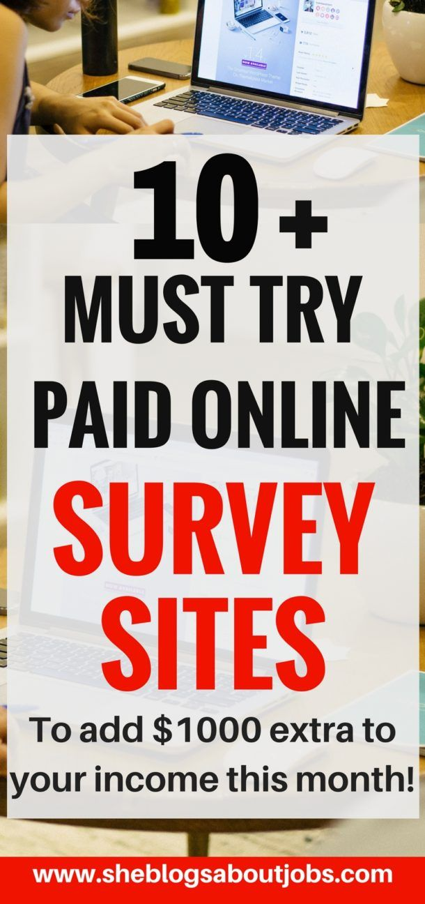 Click the image to access 10+ must try paid online surveys sites that can add an extra $1000 to your income this month!
