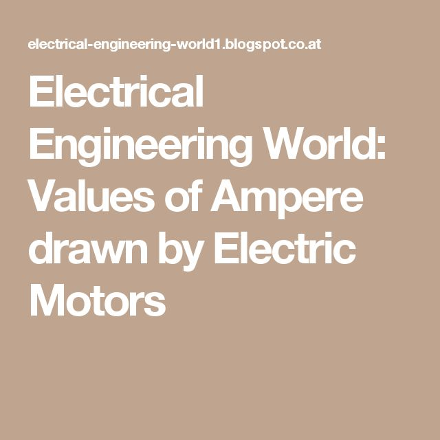 Electrical Engineering World Values of Ampere drawn by Electric - substation apprentice sample resume