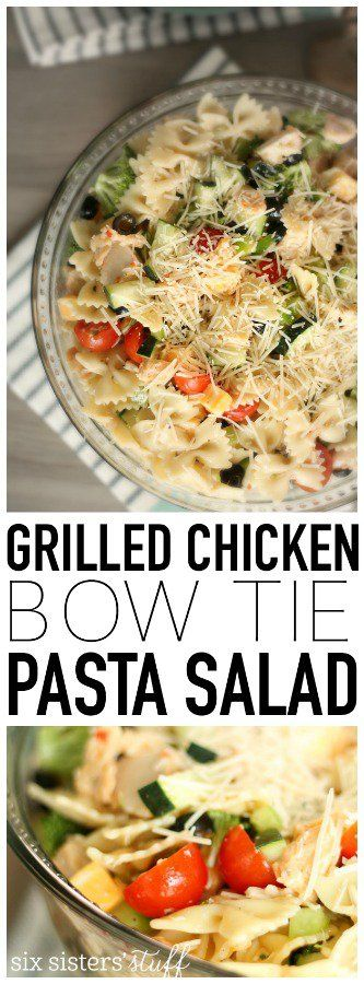 My family loves this Grilled Chicken Bow Tie Pasta Salad from…