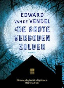 boek 124 | Edward van de Vendel – De grote verboden zolder | http://www.ikvindlezenleuk.nl/2017/11/vendel-verboden-zolder/