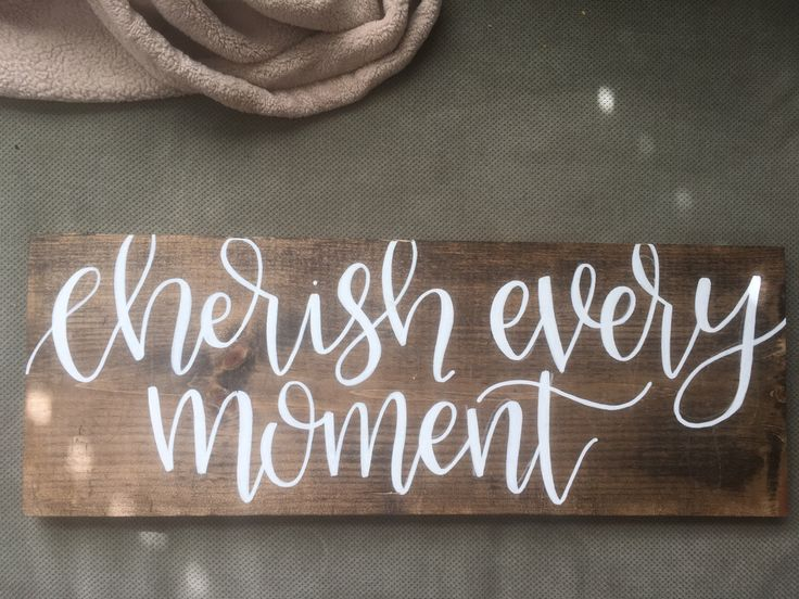 78 Best Ideas About Cherish Every Moment On Pinterest