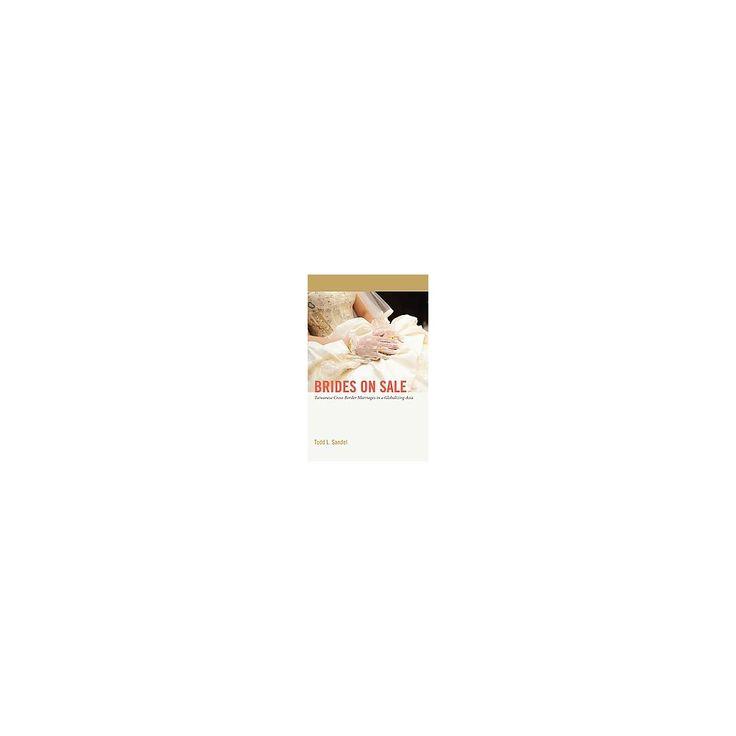 Brides on Sale ( Critical Intercultural Communication Studies) (Hardcover)